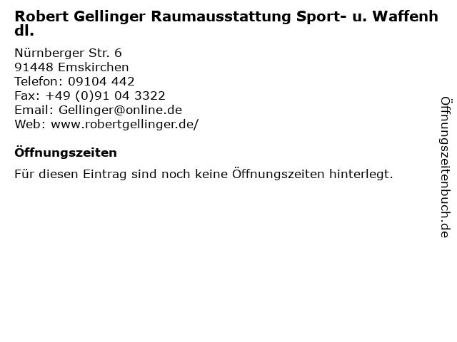 Robert Gellinger Raumausstattung Sport- u. Waffenhdl. in Emskirchen: Adresse und Öffnungszeiten