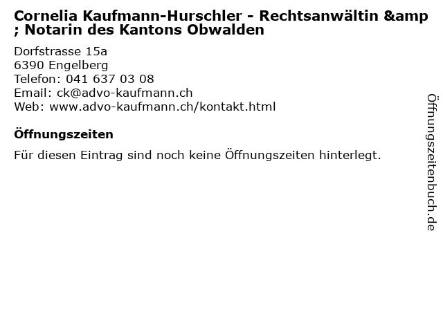 Cornelia Kaufmann-Hurschler - Rechtsanwältin & Notarin des Kantons Obwalden in Engelberg: Adresse und Öffnungszeiten