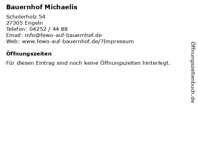 Bauernhof Michaelis in Engeln: Adresse und Öffnungszeiten