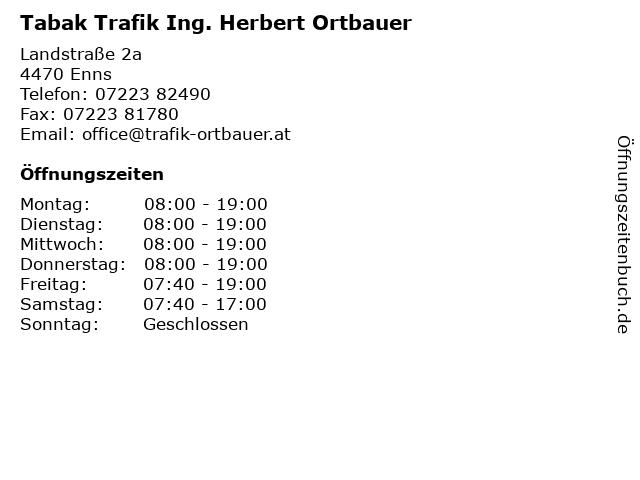 Tabak Trafik Ing. Herbert Ortbauer in Enns: Adresse und Öffnungszeiten