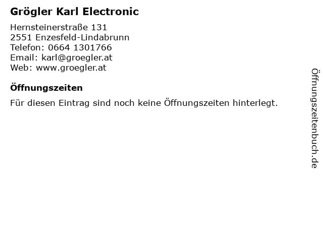Grögler Karl Electronic in Enzesfeld-Lindabrunn: Adresse und Öffnungszeiten