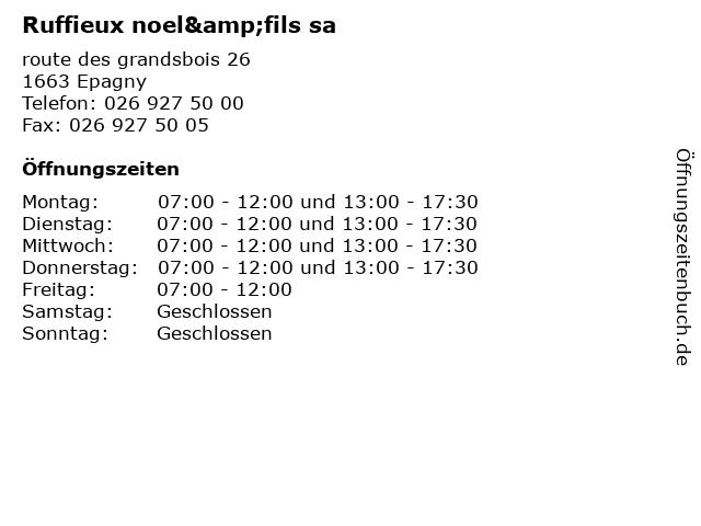 Ruffieux noel&fils sa in Epagny: Adresse und Öffnungszeiten