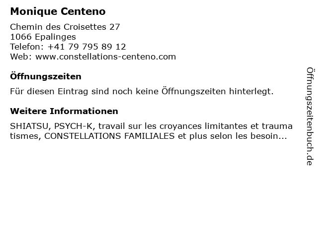 Monique Centeno in Epalinges: Adresse und Öffnungszeiten