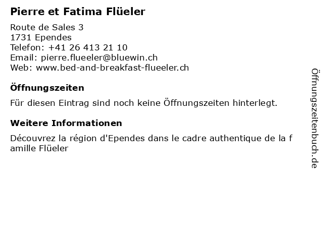Pierre et Fatima Flüeler in Ependes: Adresse und Öffnungszeiten