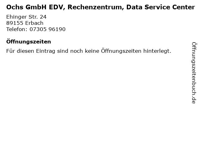 Ochs GmbH EDV, Rechenzentrum, Data Service Center in Erbach: Adresse und Öffnungszeiten