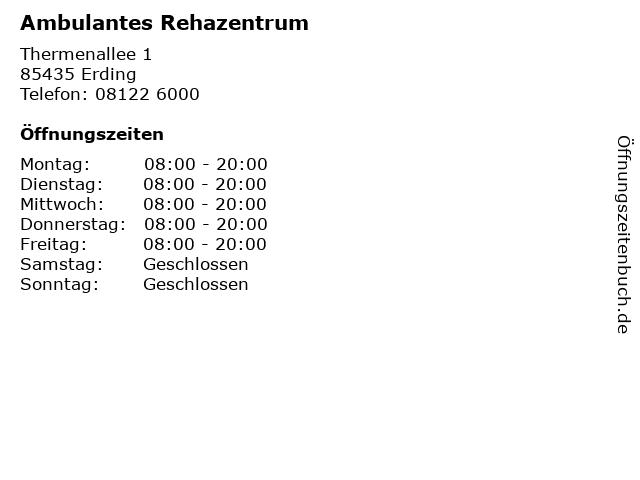 Ambulantes Rehazentrum in Erding: Adresse und Öffnungszeiten