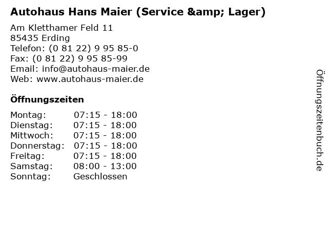 Autohaus Hans Maier (Service & Lager) in Erding: Adresse und Öffnungszeiten