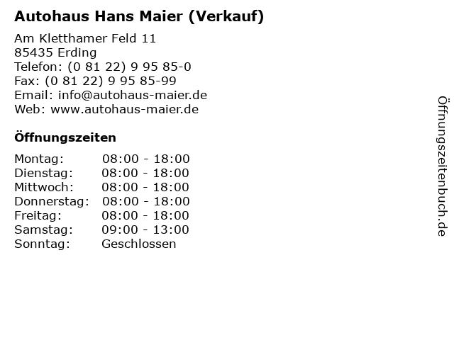 Autohaus Hans Maier (Verkauf) in Erding: Adresse und Öffnungszeiten