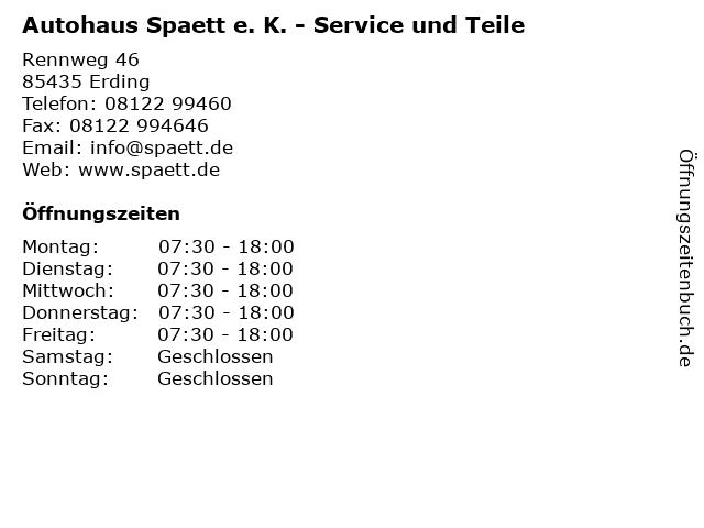 Autohaus Spaett e. K. - Service und Teile in Erding: Adresse und Öffnungszeiten