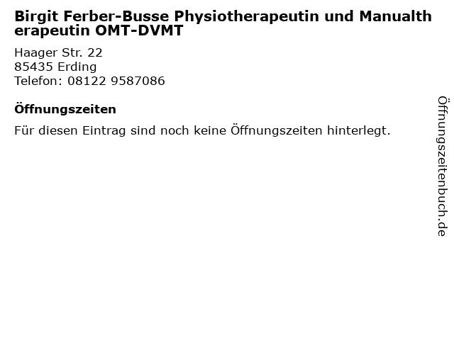 Birgit Ferber-Busse Physiotherapeutin und Manualtherapeutin OMT-DVMT in Erding: Adresse und Öffnungszeiten