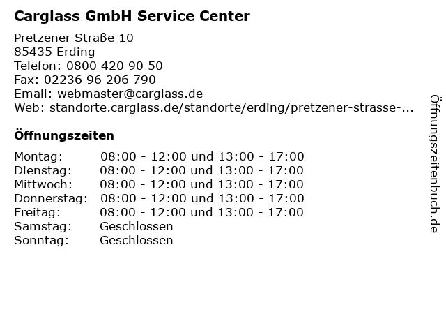 Carglass GmbH Service Center in Erding: Adresse und Öffnungszeiten