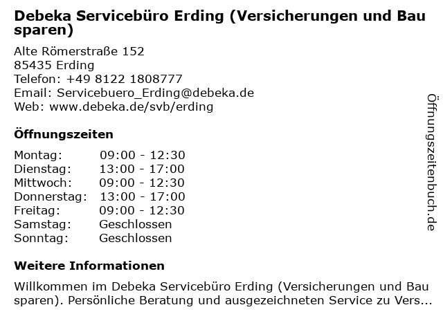 Debeka Servicebüro Erding (Versicherungen und Bausparen) in Erding: Adresse und Öffnungszeiten