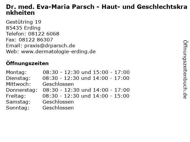Dr. med. Eva-Maria Parsch - Haut- und Geschlechtskrankheiten in Erding: Adresse und Öffnungszeiten