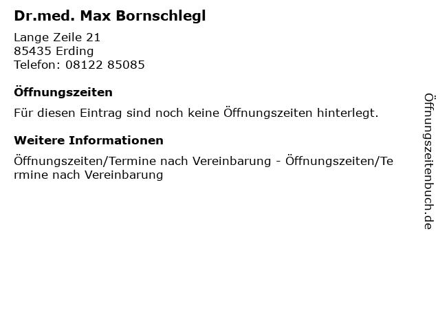 Dr.med. Max Bornschlegl in Erding: Adresse und Öffnungszeiten