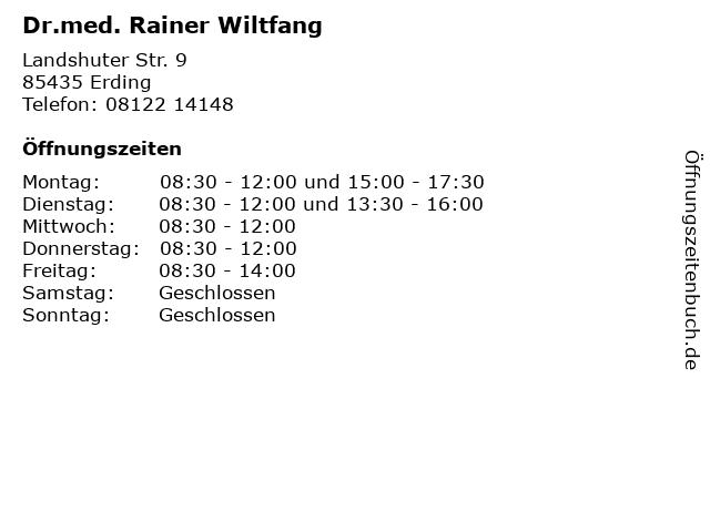 Dr.med. Rainer Wiltfang in Erding: Adresse und Öffnungszeiten