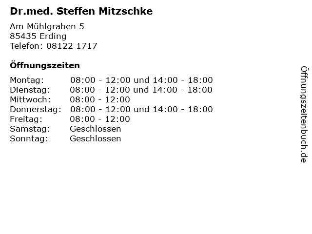 Dr.med. Steffen Mitzschke in Erding: Adresse und Öffnungszeiten