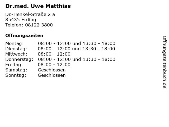 Dr.med. Uwe Matthias in Erding: Adresse und Öffnungszeiten