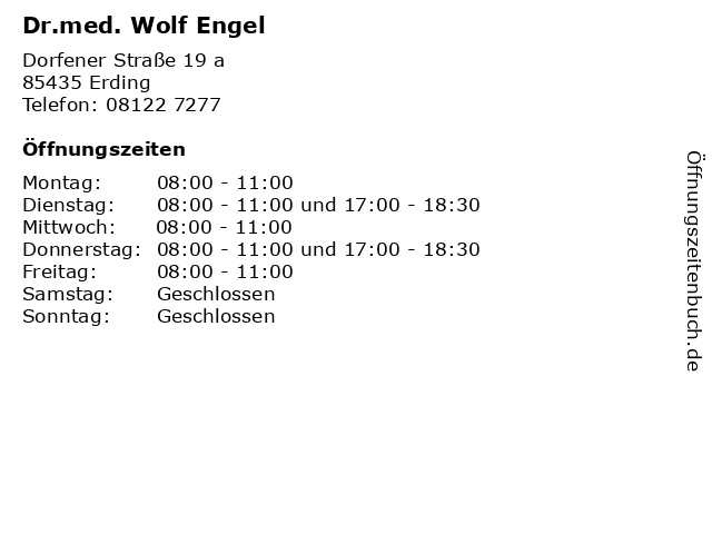 Dr.med. Wolf Engel in Erding: Adresse und Öffnungszeiten