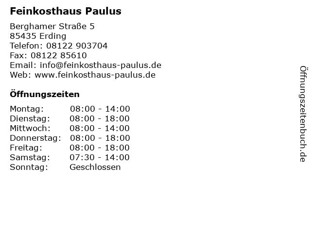 Feinkosthaus Paulus in Erding: Adresse und Öffnungszeiten