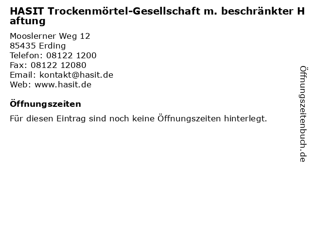 HASIT Trockenmörtel-Gesellschaft m. beschränkter Haftung in Erding: Adresse und Öffnungszeiten