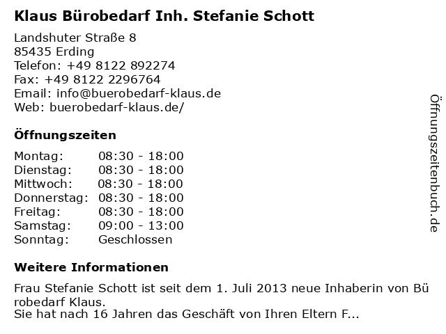 Klaus Bürobedarf Inh. Stefanie Schott in Erding: Adresse und Öffnungszeiten