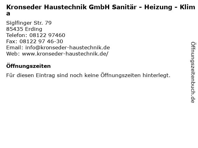 Kronseder Haustechnik GmbH Sanitär - Heizung - Klima in Erding: Adresse und Öffnungszeiten