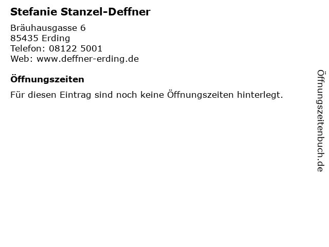 Stefanie Stanzel-Deffner in Erding: Adresse und Öffnungszeiten
