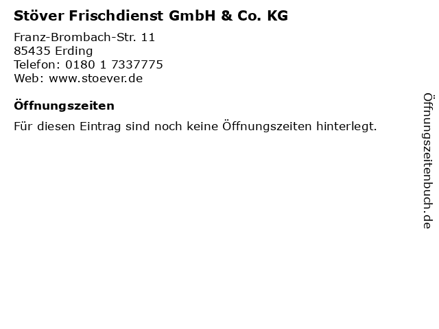 Stöver Frischdienst GmbH & Co. KG in Erding: Adresse und Öffnungszeiten