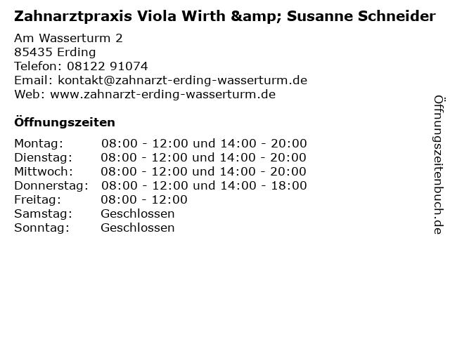 Zahnarztpraxis Viola Wirth & Susanne Schneider in Erding: Adresse und Öffnungszeiten