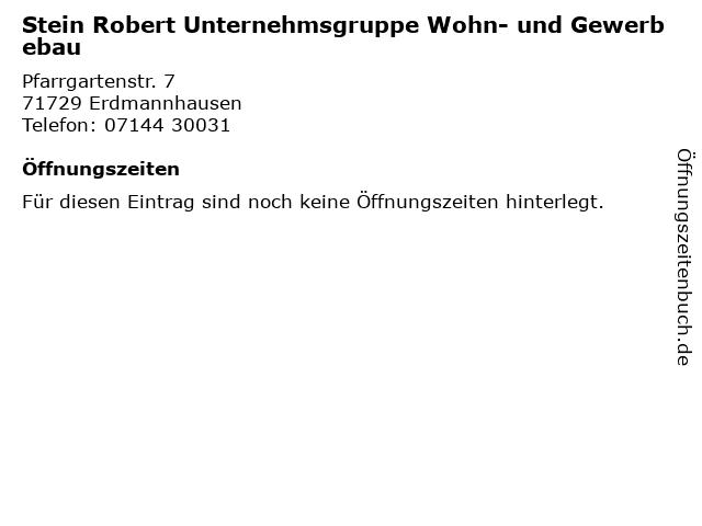 Stein Robert Unternehmsgruppe Wohn- und Gewerbebau in Erdmannhausen: Adresse und Öffnungszeiten