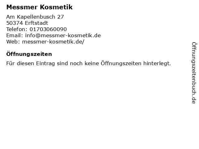 Messmer Kosmetik in Erftstadt: Adresse und Öffnungszeiten