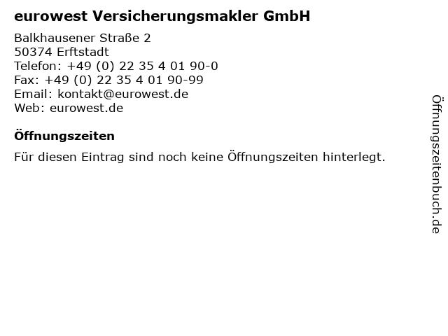 eurowest Versicherungsmakler GmbH in Erftstadt: Adresse und Öffnungszeiten