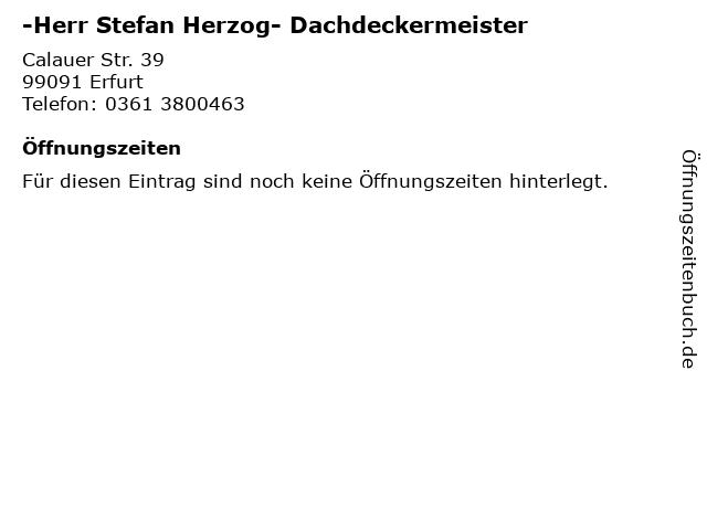 -Herr Stefan Herzog- Dachdeckermeister in Erfurt: Adresse und Öffnungszeiten