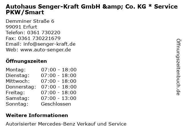 Autohaus Senger-Kraft GmbH & Co. KG * Service PKW/Smart in Erfurt: Adresse und Öffnungszeiten