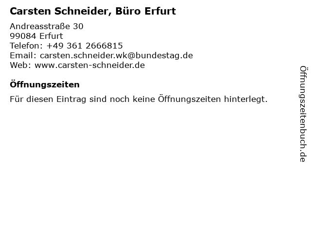 Carsten Schneider, Büro Erfurt in Erfurt: Adresse und Öffnungszeiten