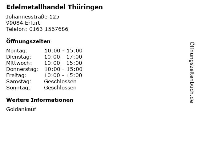 Edelmetallhandel Thüringen in Erfurt: Adresse und Öffnungszeiten