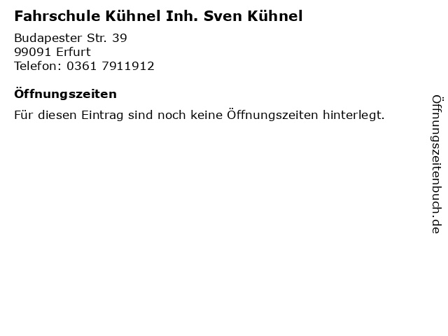 Fahrschule Kühnel Inh. Sven Kühnel in Erfurt: Adresse und Öffnungszeiten