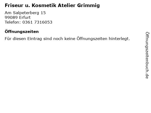 Friseur u. Kosmetik Atelier Grimmig in Erfurt: Adresse und Öffnungszeiten