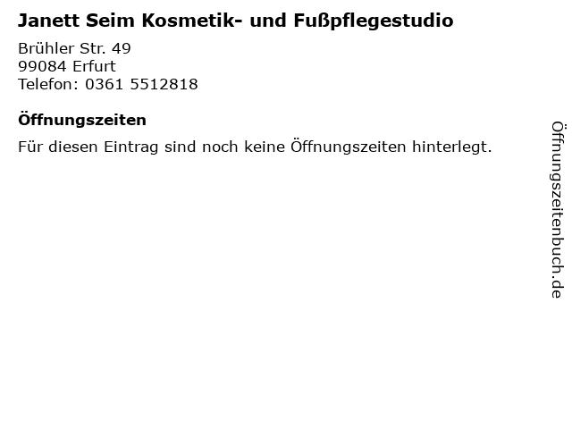 Janett Seim Kosmetik- und Fußpflegestudio in Erfurt: Adresse und Öffnungszeiten