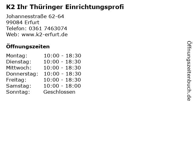 K2 Ihr Thüringer Einrichtungsprofi in Erfurt: Adresse und Öffnungszeiten