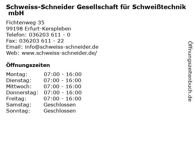 Schweiss-Schneider Gesellschaft für Schweißtechnik mbH in Erfurt-Kerspleben: Adresse und Öffnungszeiten