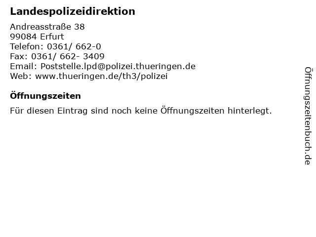 ᐅ öffnungszeiten Landespolizeidirektion Andreasstraße 38 In Erfurt