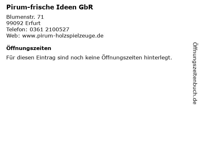 Pirum-frische Ideen GbR in Erfurt: Adresse und Öffnungszeiten