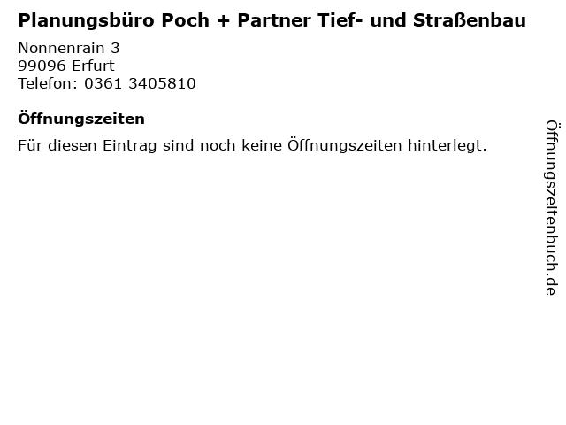 Planungsbüro Poch + Partner Tief- und Straßenbau in Erfurt: Adresse und Öffnungszeiten