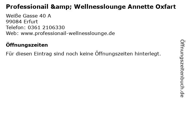 Professionail & Wellnesslounge Annette Oxfart in Erfurt: Adresse und Öffnungszeiten