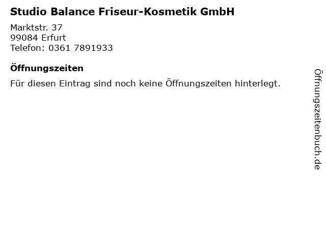 Studio Balance Friseur-Kosmetik GmbH in Erfurt: Adresse und Öffnungszeiten