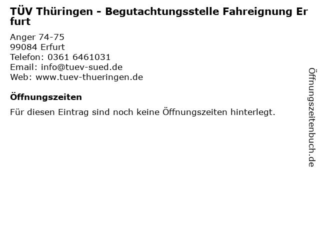 TÜV Thüringen - Begutachtungsstelle Fahreignung Erfurt in Erfurt: Adresse und Öffnungszeiten