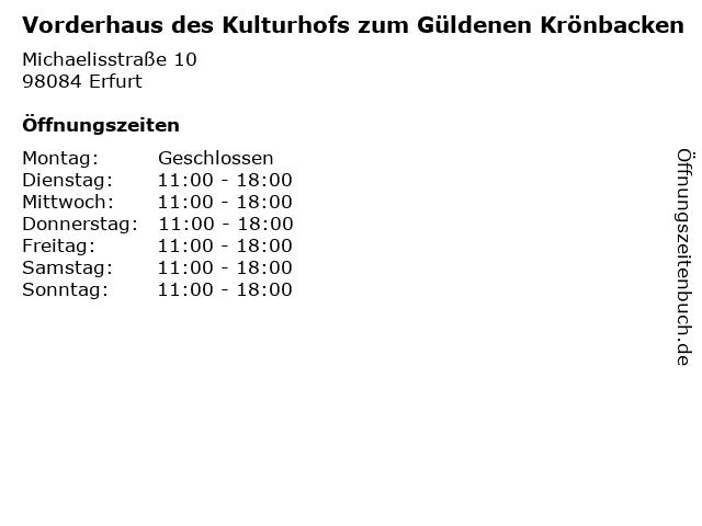 Vorderhaus des Kulturhofs zum Güldenen Krönbacken in Erfurt: Adresse und Öffnungszeiten