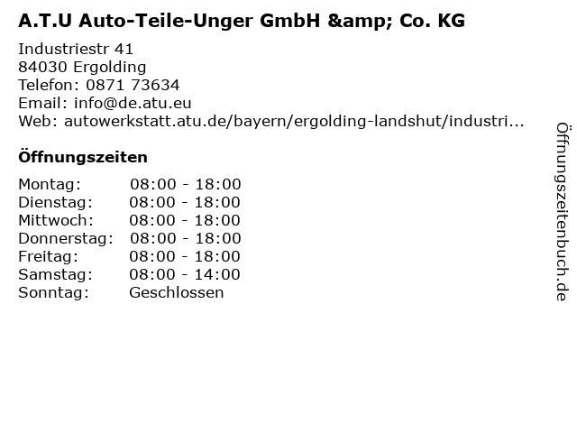 A.T.U Auto-Teile-Unger GmbH & Co. KG in Ergolding: Adresse und Öffnungszeiten