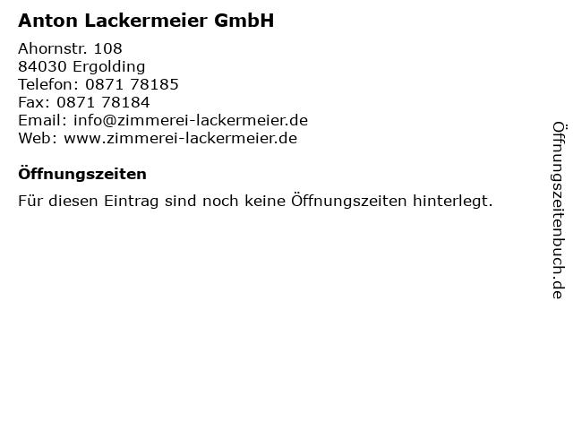 Anton Lackermeier GmbH in Ergolding: Adresse und Öffnungszeiten